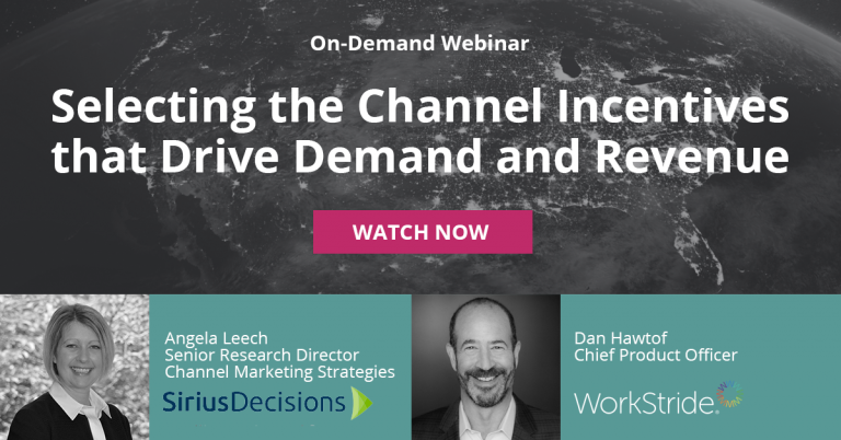 Webinar: Selecting the Right Channel Incentives to Drive Demand and Revenue