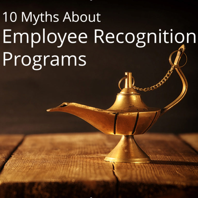10 Myths About Employee Recognition Programs