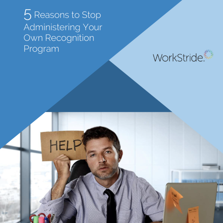 5 Reasons to Stop Administering Your Own Recognition Program