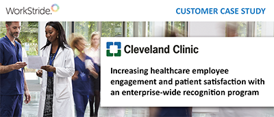 Cleveland Clinic Increases Engagement and Patient Satisfaction With WorkStride
