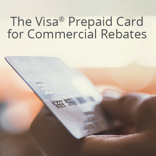 The Visa Prepaid Card for Commercial Rebates