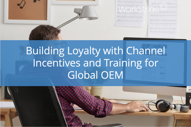 Building Loyalty with Channel Incentives and Training for Global OEM