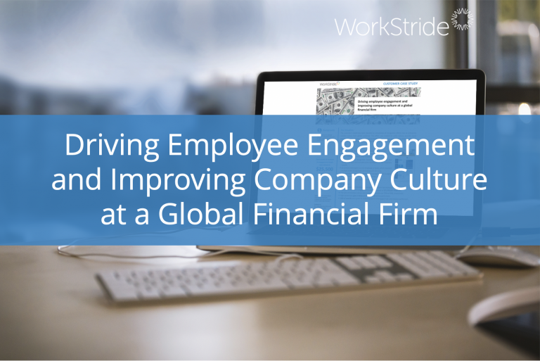 Driving Employee Engagement and Improving Culture at a Global Financial Firm