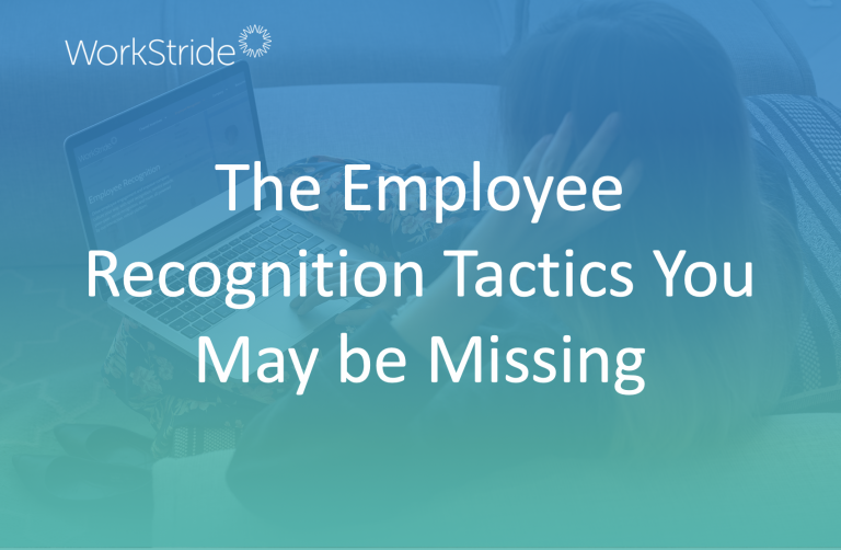 The Employee Recognition Tactics You May be Missing