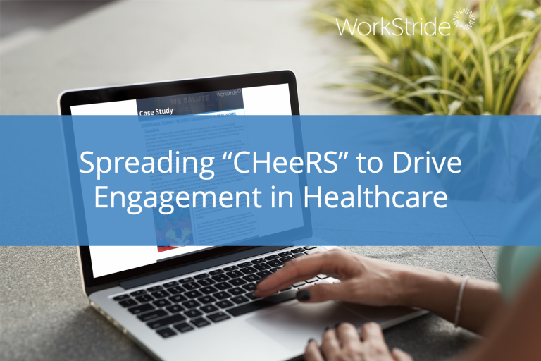 "Spreading ""CHeeRS"" to Drive Engagement in Healthcare"