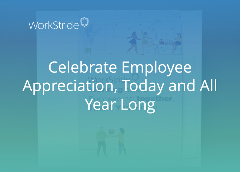Celebrate Employee Appreciation, Today and All Year Long