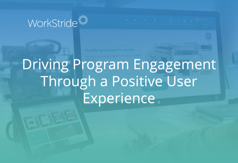 Driving Program Engagement Through a Positive User Experience